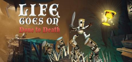 Купить Life Goes On: Done to Death (Steam RU)