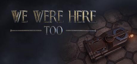 Купить We Were Here Too (Steam RU)