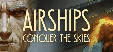 Купить Airships: Conquer the Skies (Steam RU)