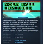 Your Ball Exploded STEAM KEY REGION FREE GLOBAL