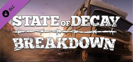 Купить State of Decay - Breakdown (Steam RU)