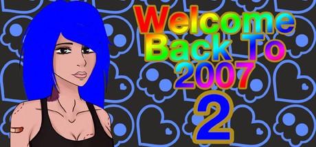 Купить Welcome Back To 2007 2