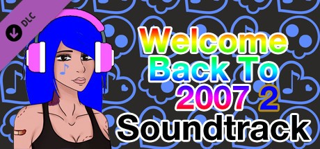 Купить Welcome Back To 2007 2 - Soundtrack