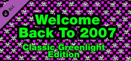 Купить Welcome Back To 2007 - Classic Greenlight Edition