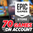 70 GAMES ON NEW EPIC ACCOUNT (Subnautica, Darksiders..)