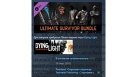 Dying Light - Ultimate Survivor Bundle 💎 STEAM KEY