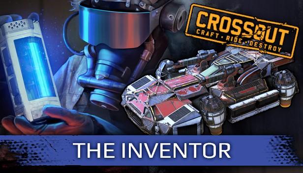 Crossout - The Inventor Pack ( Steam Gift   RU+UA+KZ )