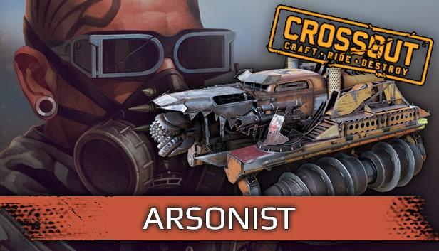 Crossout - Arsonist Pack ( Steam Gift   RU+KZ )