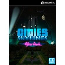 Cities: Skylines DLC After Dark (Steam KEY) + GIFT