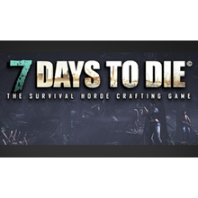 7 Days to Die - STEAM Key - Region Free / ROW / GLOBAL