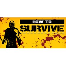 How to Survive (Steam Gift   RU-CIS)