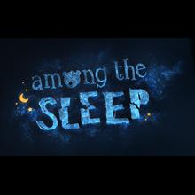 Among the Sleep (RU/CIS activation; Steam gift)