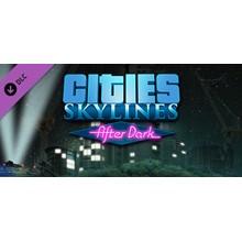Cities: Skylines - After Dark (DLC) STEAM KEY / RU/CIS