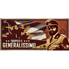 Tropico 5 - Generalissimo (DLC) STEAM GIFT / RU/CIS