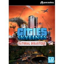 Cities: Skylines: DLC Natural Disasters (Steam KEY)