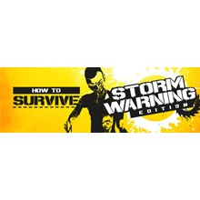How to Survive - Storm Warning Edition (Steam   RU-CIS)