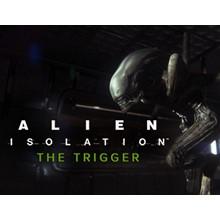 Alien  Isolation  The Trigger DLC (Steam key) -- RU