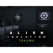 Alien  Isolation  Trauma DLC (Steam key) -- RU