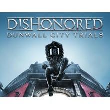Dishonored Dunwall City Trials DLC (Steam key) -- RU