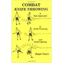 "Ralph Thorn ""Combat Knife Throwing"""