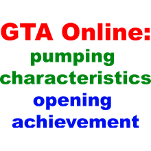 GTA Online:pumping characteristics, opening achievement