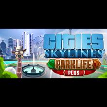 CITIES: SKYLINES - PARKLIFE PLUS ✅STEAM + BONUS