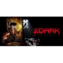 2Dark - Steam Key - Region Free / ROW / global