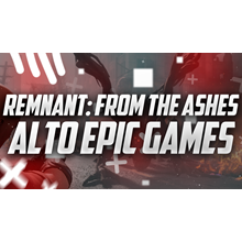 New Remnant: From the Ashes and Alto Epic Games account