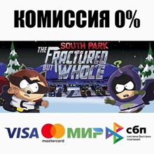 South Park: The Fractured But Whole+Select(SteamRU)💳0%
