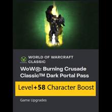 WOW:Burning Crusade Dark Portal pass +58 lvlup (EU Key)