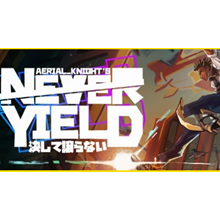 ⭐️ Aerial_Knight's Never Yield - STEAM (GLOBAL)