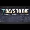 7 Days to Die - STEAM Gift - Region Free / ROW / GLOBAL