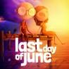 Last Day of June  (Steam Key / ROW / Region Free)