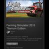 Farming Simulator 2013 Titanium STEAM Region Free / ROW