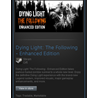Dying Light The Following Enhanced Edition STEAM / RU