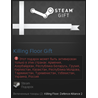 Killing Floor (Steam Gift/RU+CIS)
