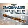 War. 40k Space Marine Golden Chainsword Steam -- RU
