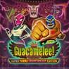Guacamelee! Super Turbo Championship Edition ?Steam ??