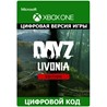 DayZ Livonia Edition XBOX ONE ключ