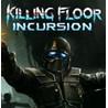 Killing Floor Incursion VR (Steam key / Global)