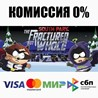 South Park™: The Fractured But Whole+Выбор(SteamRU)??0%